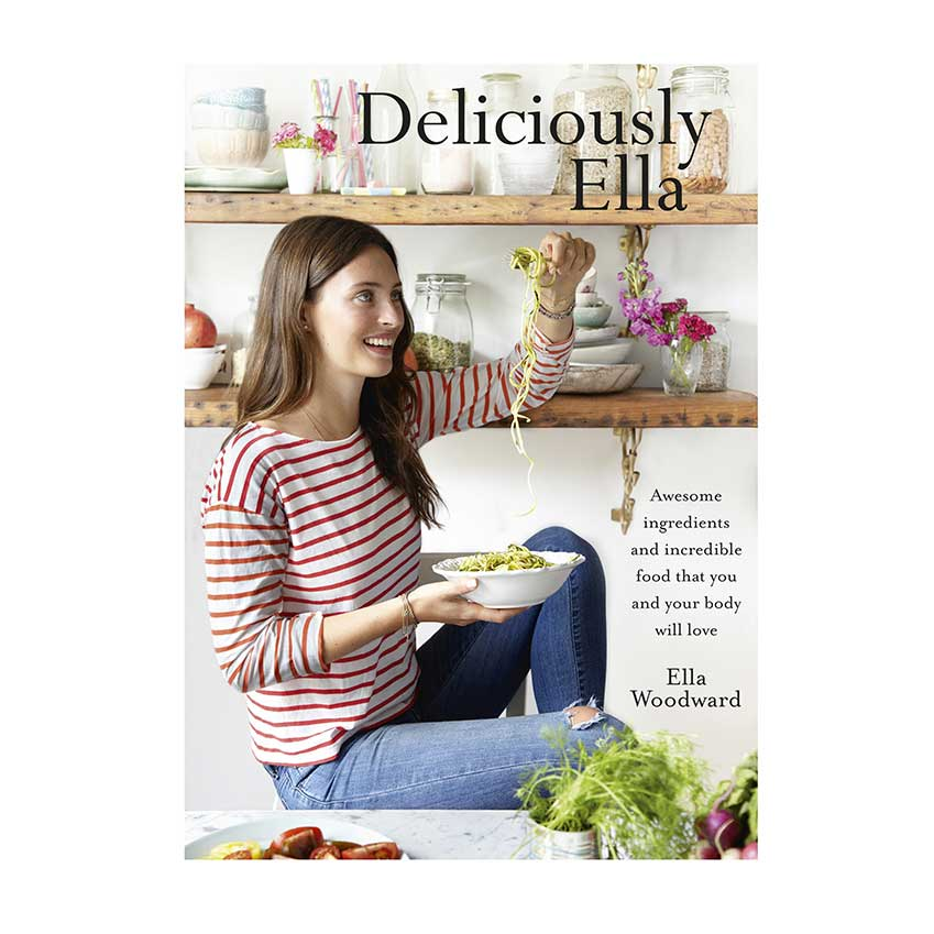 Deliciously Ella, the first cookbook by Ella Woodward.
